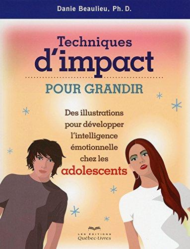 techniques-dimpact-pour-grandir-des-illustrations-pour-developper-intell-emotionnelle-chez-les-ado