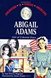 Abigail Adams: Girl of Colonial Days (Childhood of Famous Americans)