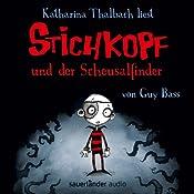 Stichkopf und der Scheusalfinder (Stichkopf 1) | Guy Bass