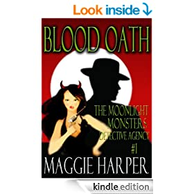 Blood Oath (The Moonlight Monsters Detective Agency)