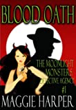 img - for Blood Oath (The Moonlight Monsters Detective Agency) book / textbook / text book