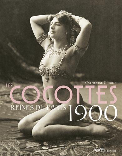 Les-Cocottes-Reines-du-Paris-1900-2ed