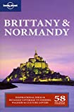 Lonely Planet Brittany & Normandy (Regional Travel Guide) (1741042380) by Oliver Berry