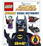 LEGO Batman the Visual Dictionary LEGO DC Universe Super Heroes by Lipkowitz, Daniel ( AUTHOR ) Sep-03-2012 Hardback Daniel Lipkowitz