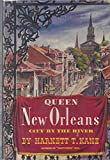 img - for Queen New Orleans: City By the River book / textbook / text book
