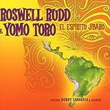 Roswell & Yomo Toro Rudd El Espiritu Jibaro