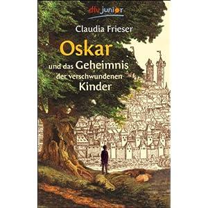Umschlag von 'Oskar und das Geheimnis der verschwundenen Kinder'
