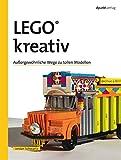 img - for LEGO  kreativ: Au ergew hnliche Wege zu tollen Modellen (German Edition) book / textbook / text book
