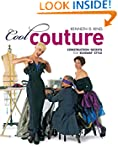 Cool Couture: Construction Secrets fo...