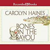 Bones on the Bayou: A Sarah Booth Delaney Short Mystery, Book 14.5 | Carolyn Haines