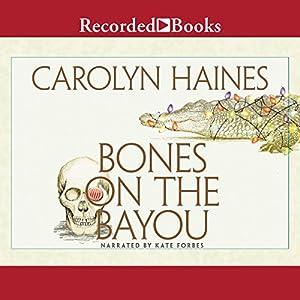 Bones on the Bayou Audiobook