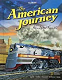 The American Journey: Modern Times (0078953634) by Appleby, Joyce Oldham