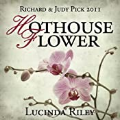 Hothouse Flower | [Lucinda Riley]