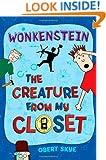 Wonkenstein (The Creature from My Closet, No. 1)
