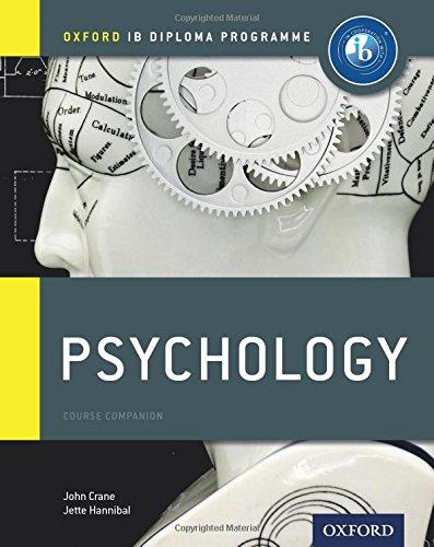 Ib Psychology: Course Book: Oxford Ib Diploma Program (Oxford Ib Diploma Programme)