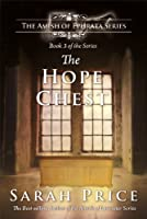 The Hope Chest (The Amish of Ephrata Book 3)