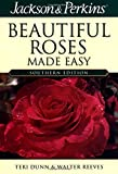 Beautiful Roses Made Easy Southern (Jackson & Perkins Beautiful Roses Made Easy)