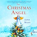 The Christmas Angel (       UNABRIDGED) by Jane Maas Narrated by Tavia Gilbert