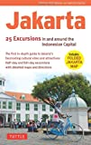Andrew Whitmarsh Jakarta: 25 Excursions in and Around Indonesia's Capital