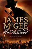 James McGee Hawkwood: A Regency Crime Thriller