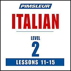 Italian Level 2 Lessons 11-15 Audiobook