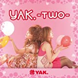 YAK. -TWO-