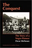 The Conquest: The Story of a Negro Pioneer (Bison Book)