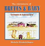The Adventures of Brutus and Baby