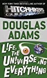 Life, the Universe and Everything (Hitchhikers Guide to the Galaxy)
