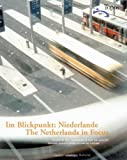 img - for The Netherlands in focus: Exemplary Ideas and Concepts for Town and Landscape by Magazine, Topos - European Landscape (2002) Paperback book / textbook / text book