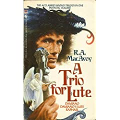 Trio for Lute by R.A. Macavoy