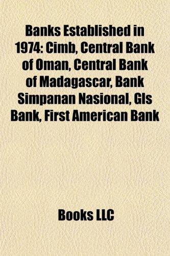 banks-established-in-1974-cimb-central-bank-of-oman-central-bank-of-madagascar-bank-simpanan-nasiona