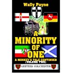 img - for [(A Minority of One: A Monkey's Tale Continued )] [Author: Wally Payne] [May-2005] book / textbook / text book