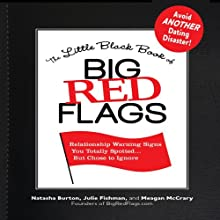 The Little Black Book of Big Red Flags (       UNABRIDGED) by Natasha Burton, Julie Fishman, Meagan McCrary Narrated by Emily Durante