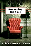 Answering the Call: A Short Story