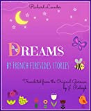 img - for Dreams By French Firesides Stories (Fantasy Literature with Illustrations) book / textbook / text book