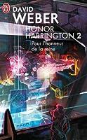 Honor Harrington, Tome 2 : Pour l'honneur de la reine
