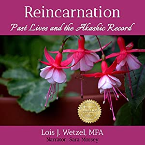 Reincarnation: Past Lives and the Akashic Record Audiobook