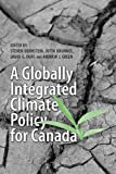 img - for A Globally Integrated Climate Policy for Canada book / textbook / text book