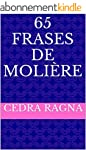 65 Frases de Moli�re (Portuguese Edit...
