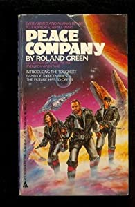 Peace Company by Roland J. Green