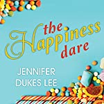 The Happiness Dare: Pursuing Your Heart's Deepest, Holiest, and Most Vulnerable Desire | Jennifer Dukes Lee