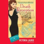Death Perception: Psychic Eye Mysteries, Book 6 (       UNABRIDGED) by Victoria Laurie Narrated by Elizabeth Michaels