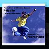 Peladao - The Beautiful Game
