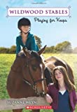 Wildwood Stables #2: Playing for Keeps