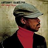 Ain't Nobody Worryin' ~ Anthony Hamilton