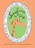 """Afficher """"Serafina la girafe"""""""