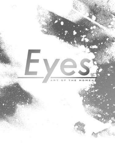 Eyes(アイズ) ART OF THE MOMENT [DVD]