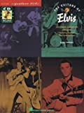 The Guitars of Elvis (Signature Licks Guitar) (0793519276) by Presley, Elvis