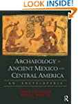 Archaeology of Ancient Mexico and Cen...